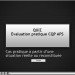 Examen pratique du CQP APS