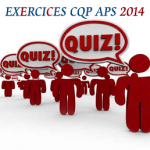 Exercices CQP APS 2014